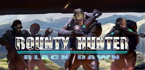 Bounty Hunter: Black Dawn Android