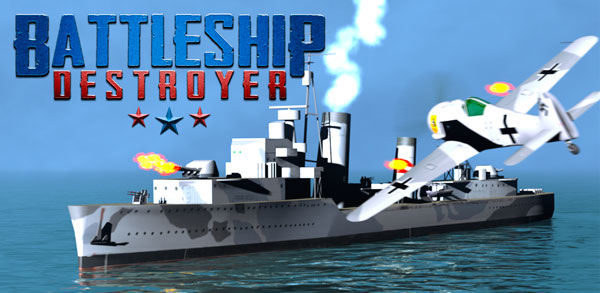 Battleship Destroyer Android