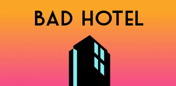 Bad Hotel android