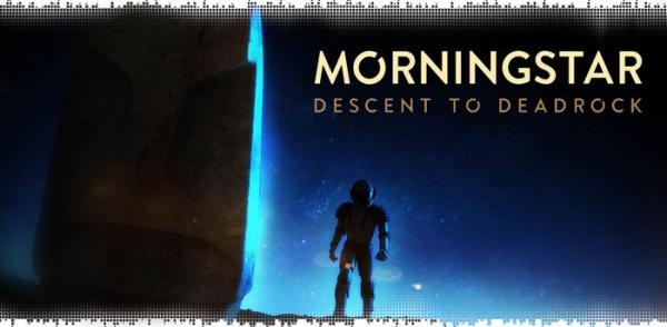Morningstar Descent Deadrock android